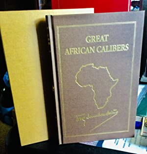 Great African Calibers: Sanchez-Arino, Tony.