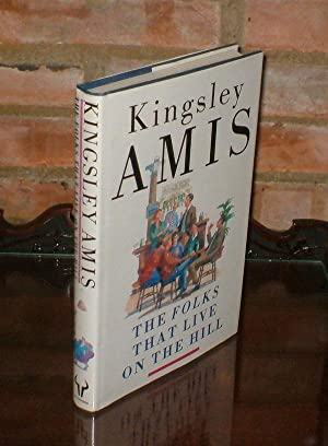 The Folks That Live on the Hill: Amis Kingsley