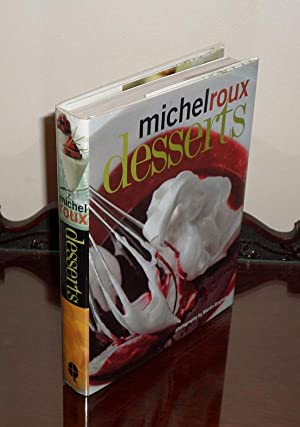 Desserts - **Signed**: Roux Michel