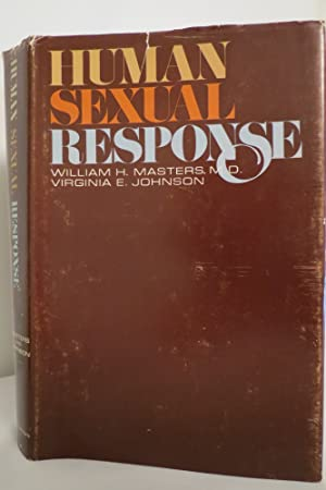 HUMAN SEXUAL RESPONSE (DJ protected by clear,: William H. Masters;
