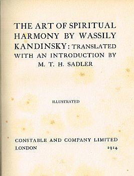 THE ART OF SPIRITUAL HARMONY.: KANDINSKY, Wassily: SADLER,