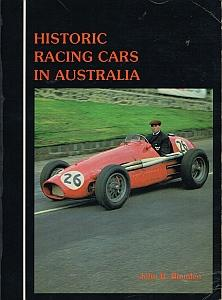 HISTORIC RACING CARS IN AUSTRALIA.: BLANDEN, John B.