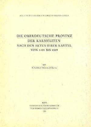 Die Oberdeutsche Provinz Der Karmeliten Nach Den: Deckert, Aldabert P.