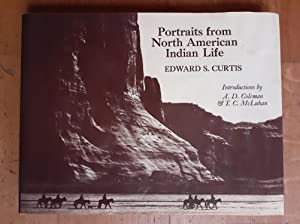 PORTRAITS FROM NORTH AMERICAN INDIAN LIFE. Introduction: CURTIS Edward S.