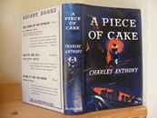 A Piece of Cake: Anthony, Charles