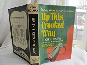 Up This Crooked Way: A Sheriff Macready Detective Story: Holman, Hugh