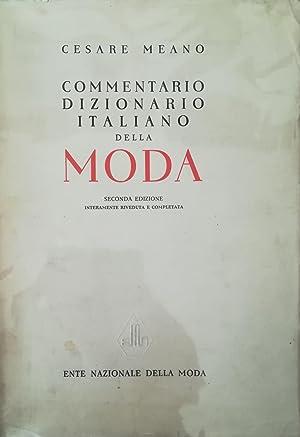 Commentario dizionario italiano della Moda.: MEANO Cesare.