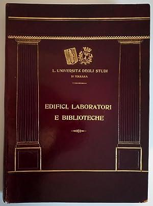 Edifici, Laboratori e Biblioteche.: Libera Università di