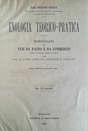 Enologia teorico-pratica.: OTTAVI Ottavio.