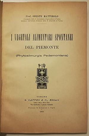 I vegetali alimentari spontanei del Piemonte (Phytoalimurgia: MATTIROLO Oreste.