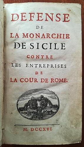 Defense de la Monarchie de Sicile contre: DUPIN Louis Ellies.