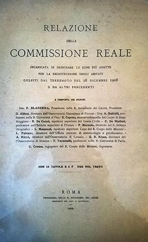 Relazione della Commissione Reale incaricata di designare le zone più adatte per la ...