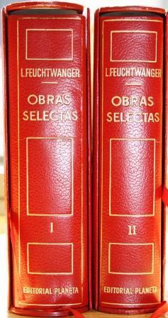 Obras Selectas. 2 tomos. Tomo I: El: FEUCHTWANGER, Lion