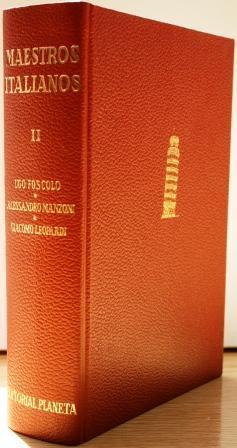 Maestros Italianos. Tomo II. Ugo Foscolo. Alessandro: V.V.A.A.