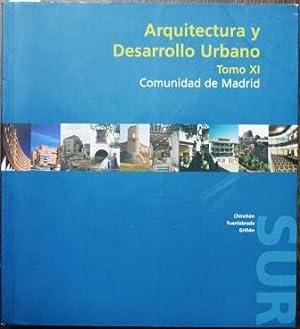 Arquitectura y Desarrollo Urbano. Comunidad de Madrid. Tomo XI. Zona Sur. Chinchón. ...