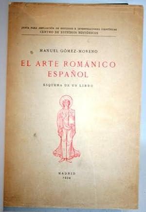El Arte Románico Español. Esquema de un libro: GÓMEZ-MORENO, Manuel