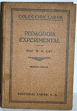 Pedagogía Experimental. Traducción de Jaime Ruiz Manent: LAY, W.A