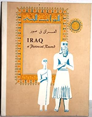 Iraq, a Pictorial Record: VV. AA.