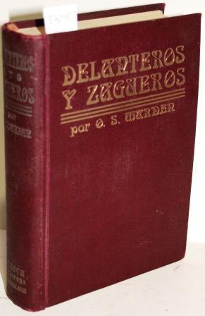 Delanteros y Zagueros. Libro de alentadora enseñanza, con anécdotas y ejemplos ...