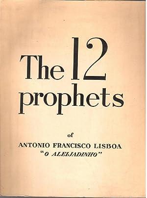 """The prophets of Antonio Francisco Lisboa """"O: MANN, Hans"""