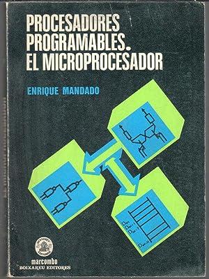 Procesadores programables. El microprocesador: MANDADO, ENRIQUE
