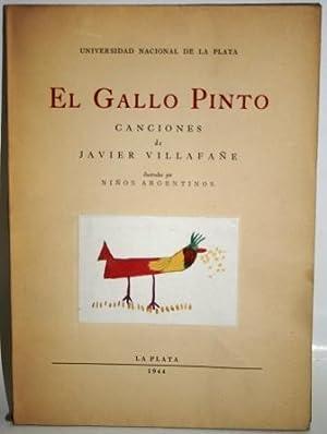 EL GALLO PINTO. CANCIONES DE. ILUSTRADAS POR: VILLAFAÑE, Javier