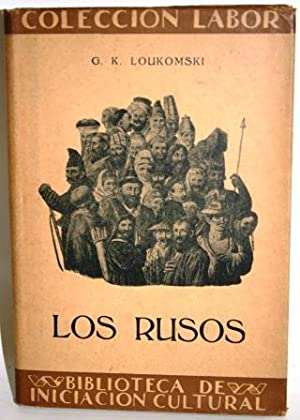 LOS RUSOS: LOUKOMSKI, G.K.