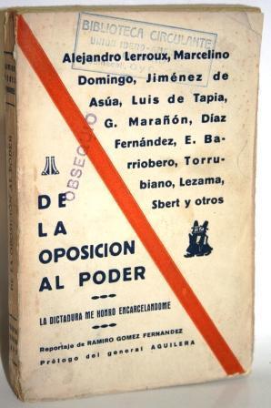 LA DICTADURA ME HONRÓ ENCARCELÁNDOME. DE LA OPOSICIÓN AL PODER: GÓMEZ ...