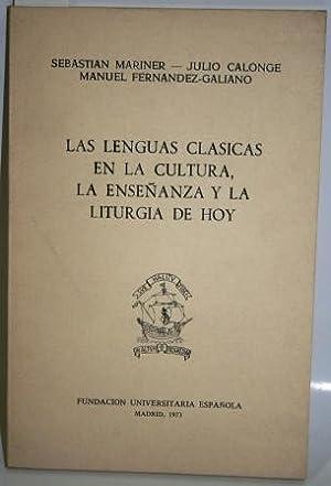 LAS LENGUAS CLÁSICAS EN LA CULTURA, LA: MARINER, Sebastián; CALONGE,