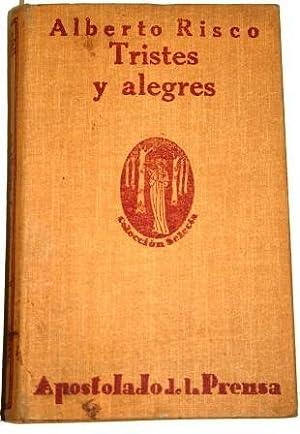 Tristes y Alegres. Colección de cuentos morales: RISCO, P. Alberto
