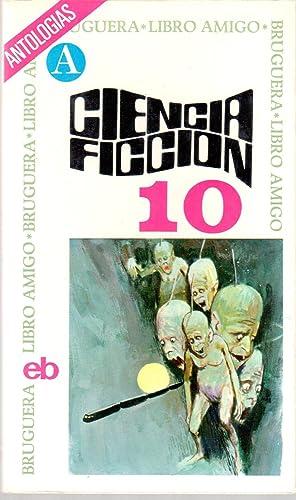 Antologías Ciencia Ficción Selección 10: V.V.A.A.