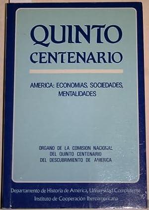 Quinto Centenario: América: Economías, Sociedades, Mentalidades: V.V.A.A.