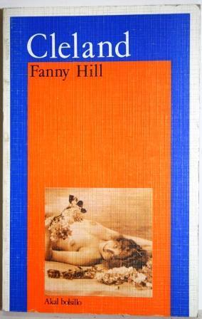 Fanny Hill. Memorias de una mujer galante.: CLELAND, John