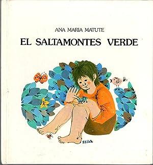 El saltamontes verde: MATUTE, ANA MARÍA