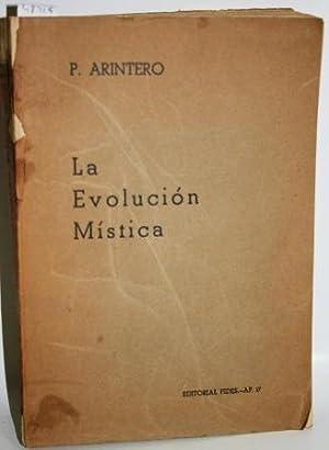 LA EVOLUCIÓN MÍSTICA EN EL DESENVOLVIMIENTO Y: ARINTERO, Juan G.