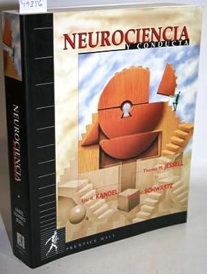 NEUROCIENCIA Y CONDUCTA: JESSEL, Thomas M.;