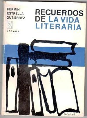 RECUERDOS DE LA VIDA LITERARIA: ESTRELLA GUTIÉRREZ, Fermín