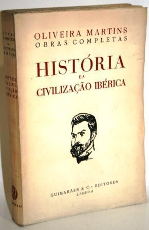 História da Civilização Ibérica: OLIVEIRA MARTINS