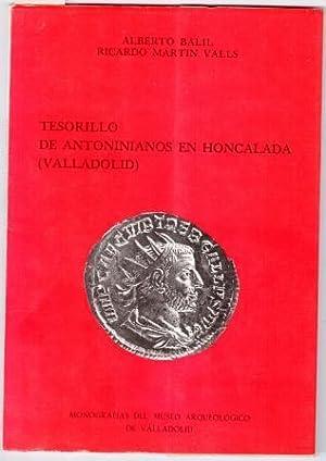 TESORILLO DE ANTONINIANOS EN HONCALADA (VALLADOLID): BALIL, Alberto &