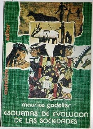 Esquemas de Evolución de las Sociedades: GODELIER, Maurice