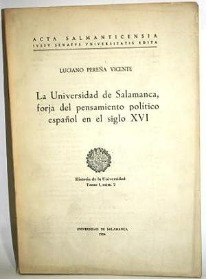 LA UNIVERSIDAD DE SALAMANCA, FORJA DEL PENSAMIENTO: PEREÑA VICENTE, Luciano