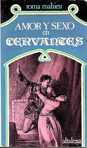 Amor y sexo en Cervantes: MAHIEU, Roma