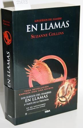 EN LLAMAS. LOS JUEGOS DEL HAMBRE: COLLINS, Suzanne