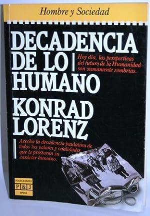 DECADENCIA DE LO HUMANO: LORENZ, Konrad