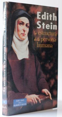 La Estructura De La Persona Humana De Beata Edith Stein