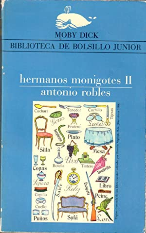 Hermanos monigotes II: ROBLES, Antonio