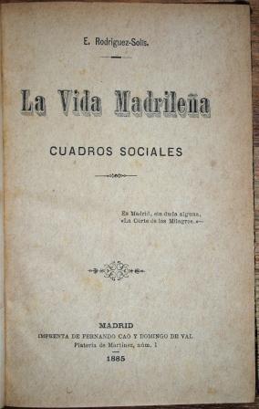 La Vida Madrileña. Cuadros sociales: RODRIGUEZ-SOLIS, E