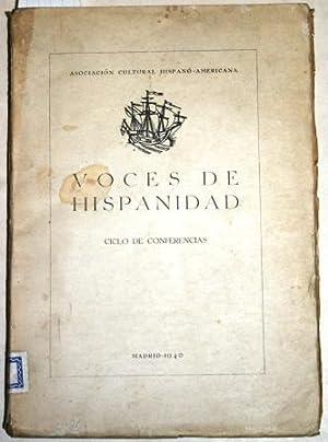 Voces de Hispanidad. Ciclo de Conferencias. Emitido por Radio Nacional de España a los ...