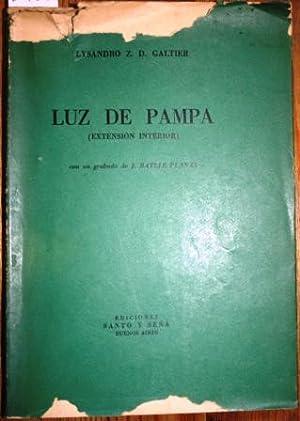 Luz de Pampa (Extensión interior): GALTIER, Lysandro Z.