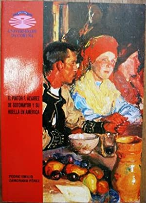 El pintor F. Alvarez de Sotomayor y: ZAMORANO PEREZ, Pedro